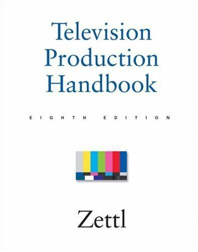 Television Production Handbook 8th by Herbert Zettl 0534563775