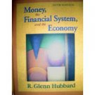 Money, the Financial System, and the Economy 5th by R. Glenn Hubbard 0321237854