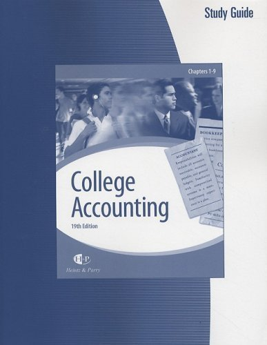 College Accounting (Chapters 1-9): Study Guide & Working Papers 19th by James A. Heintz 0324640218
