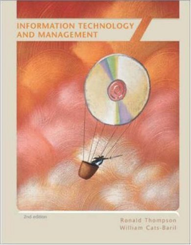 Information Technology and Management 2nd by Ronald Thompson 0072315326