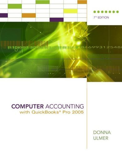 Computer Accounting with QuickBooks Pro 2005 7th by Donna Ulmer 0072994711