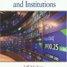 Financial Markets and Institutions 6th by Madura 0324162618