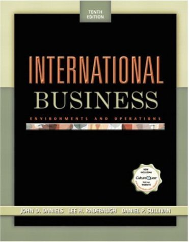 International Business: Environments and Operations 10th by Daniels 0131461060
