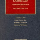 Labor Law: Cases and Materials 13th by Derek Curtis Bok 1587780607