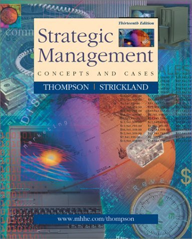 Strategic Management 13th by A.J. Strickland 0072443715