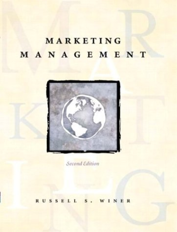 Marketing Management 2nd by Russell S. Winer 0131405470