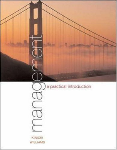 Management: A Practical Introduction by Angelo Kinicki 0072555467