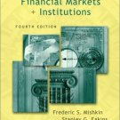 Financial Markets and Institutions 4th by Frederick S. S. Mishkin 020178565X