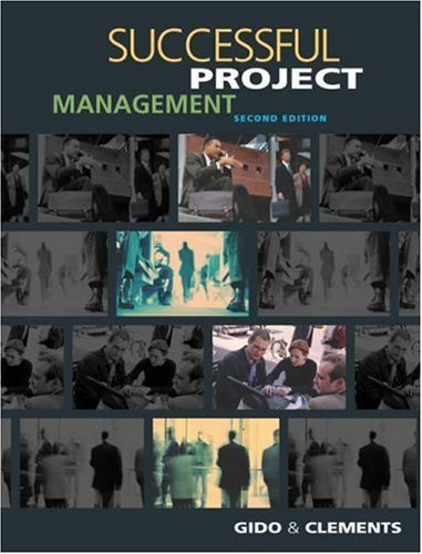 Successful Project Management 2nd by Jack Gido 032407168X