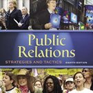 Public Relations: Strategies and Tactics 8th by Dennis L. Wilcox 0205449441