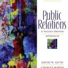 Public Relations A Values-Driven Approach 3rd by Charles Marsh 0205459536