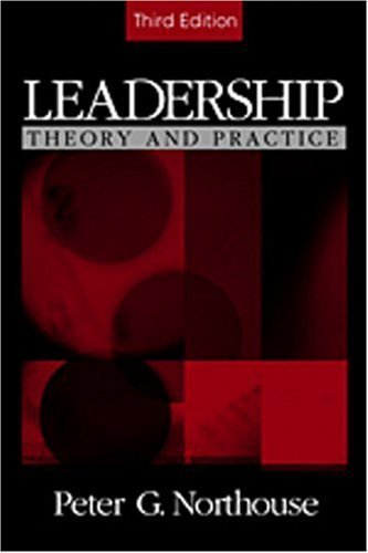 Leadership: Theory and Practice 3rd by Peter G. Northouse 076192566X