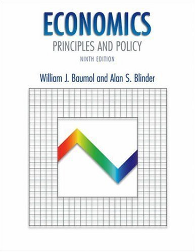 Economics: Principles and Policy 9th by Baumol 0030354579