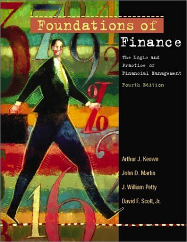 Foundations of Finance 4th by Arthur Keown 0130479829
