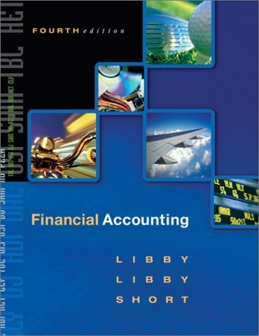 Financial Accounting 4th by Robert Libby 0072473509