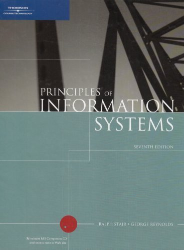 Principles of Information Systems 7th by Ralph Stair 0619215615
