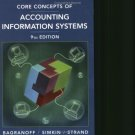 Core Concepts of Accounting Information Systems 9th Ed by Bagranoff 0471655309
