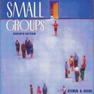 Communicating In Small Groups 7th by John T. Masterson 0205359566
