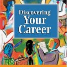 Discovering Your Career by Ann Jordan 0538432020