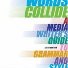 When Words Collide 6th by Lauren Kessler 053456206X