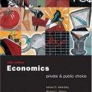 Economics: Private and Public Choice 10th by James D. Gwartney 0030343984