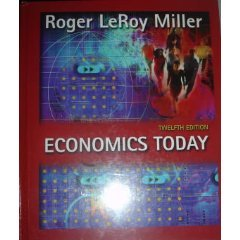 Economics Today 12th by Roger Leroy Miller 0321150619
