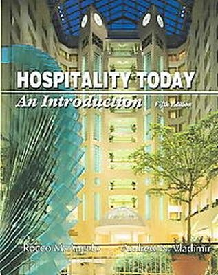 Hospitality Today: An Introduction 5th by Rocco M. Angelo 0866122613