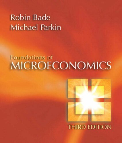 Foundations of Microeconomics 3rd by Michael Parkin 0321365038