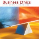 Business Ethics: Ethical Decisison Making And Cases 6th by John Fraedrich 0618395733