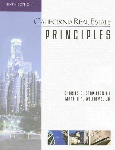 California Real Estate Principles 6th by Charles Stapleton 1419526839