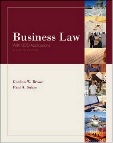 Business Law 11th by Gordon W. Brown 0072960574