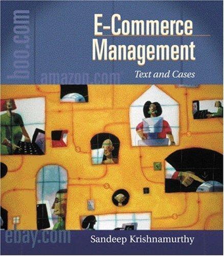 E-Commerce Management by Sandeep Krishnamurthy 0324152523