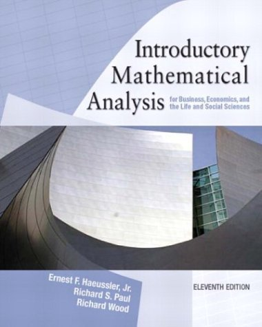 Introductory Mathematical Analysis for Business Economics.... 11th by Haeussler 0131139487