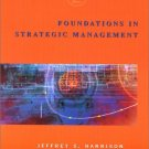 Foundations in Strategic Management 2nd by Jeffrey S. Harrison 0324070993