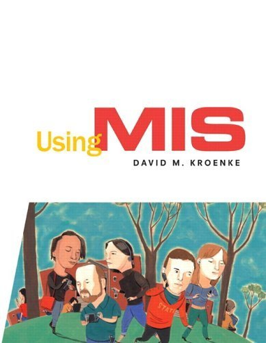 Using MIS by Kroenke 0131433725