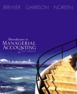 Introduction to Managerial Accounting 2nd by Peter C. Brewer 0072817879