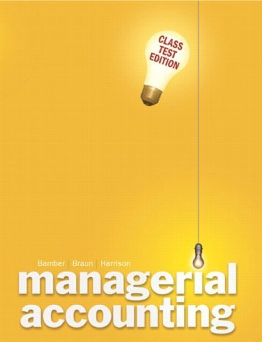 Managerial Accounting by Linda S. Bamber 0132284634