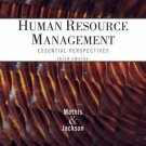 Human Resource Management: Essential Perspectives 3rd by Robert L. Mathis 0324202172