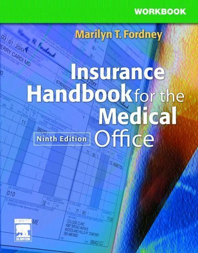 Workbook for Insurance Handbook for the Medical Office 9th by Marilyn Fordney CMA-AC 1416000976