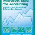 Microsoft Excel for Accounting by Katherine T. Smith 0130085529
