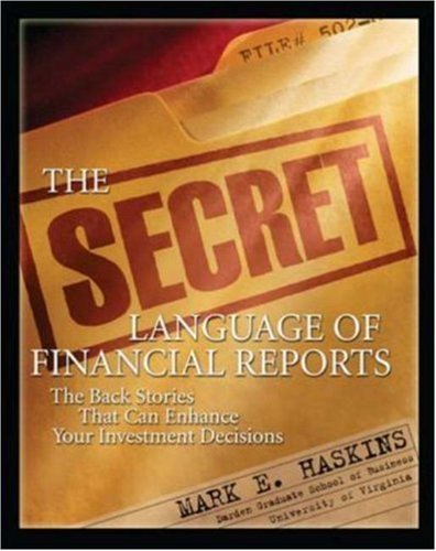 The Secret Language of Financial Reports by Mark E. Haskins 0071545530