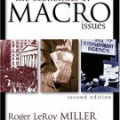 The Economics of Macro Issues 2nd by Roger LeRoy Miller 0321303598