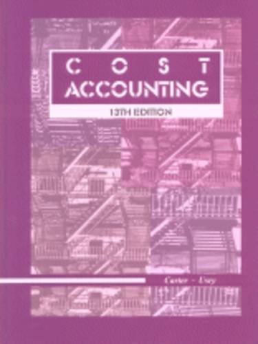 Cost Accounting 13th by William K. Carter 0324109067