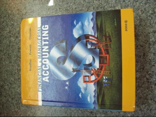 Financial And Managerial Accounting Accounting 6th by Belverd E. Needles 0618102310