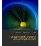Fundamental Managerial Accounting Concepts 2nd by Thomas P. Edmonds 0072473215