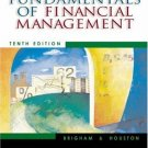Fundamentals of Financial Management 10th Ed. by Eugene F. Brigham 0324178298