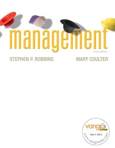 Management, 9th Edition by Stephen P. Robbins 0132257734