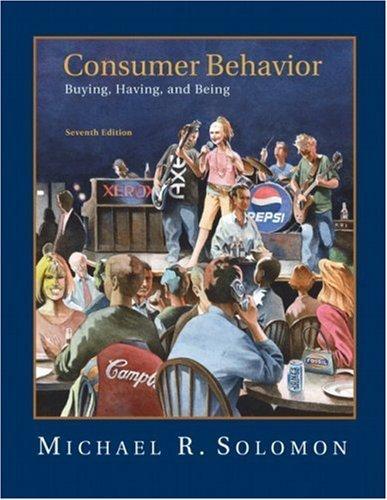 Consumer Behavior 7th Ed. by Michael R. Solomon 0132186942