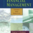 Financial Management: Theory and Practice 11th Ed. by Eugene F. Brigham 0324259689