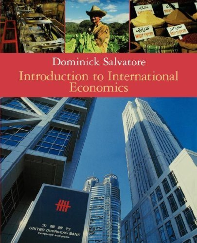 Introduction to International Economics by Dominick Salvatore 0471202266